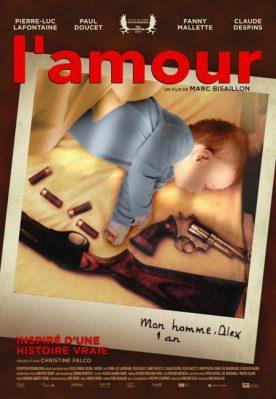 Amour, L' – Film de Marc Bisaillon