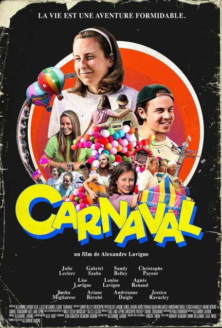 Carnaval - Affiche du film d'Alexandre Lavigne présenté en première mondiale lors des RVQC 2019