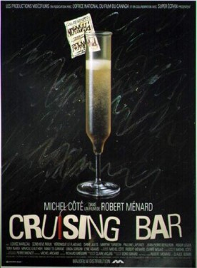 Cruising bar – Film de Robert Ménard