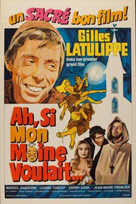 Ah! Si mon moine voulait… – Film de Claude Pierson