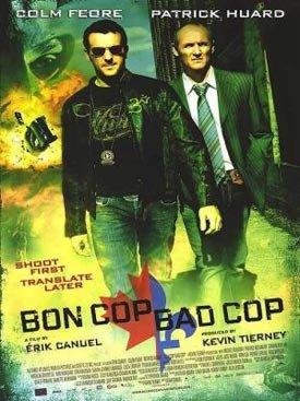 Affiche du film Bon Cop Bad Cop