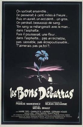Bons débarras, Les – Film de Francis Mankiewicz