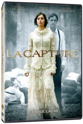 Capture, La – Film de Carole Laure
