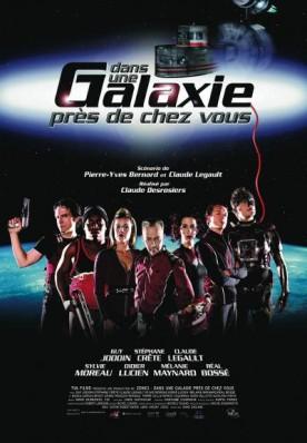 Dans une galaxie près de chez vous – Film de Claude Desrosiers