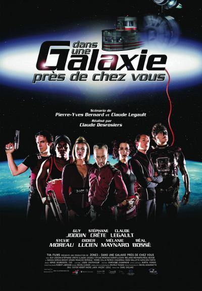 Affiche de Dans une galaxie près de chez vous – Film de Claude Desrosiers (©TVA Films)
