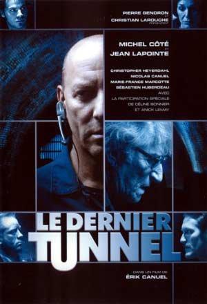 Pochette DVD du film Le dernier tunnel d'Érik Canuel