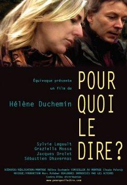 Affiche du film québécois indépendant Pourquoi le dire?
