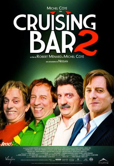 Affiche du film Cruising Bar 2 (Ménard, 2008 - Alliance Vivafilm)