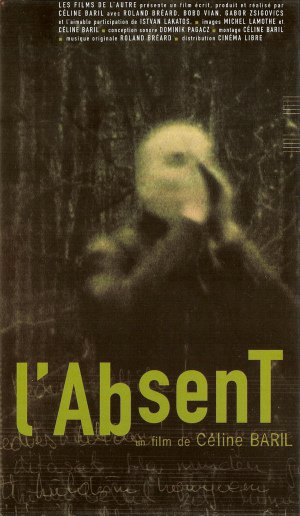Affiche du film L'absent de Céline Baril (source Wikipedia)