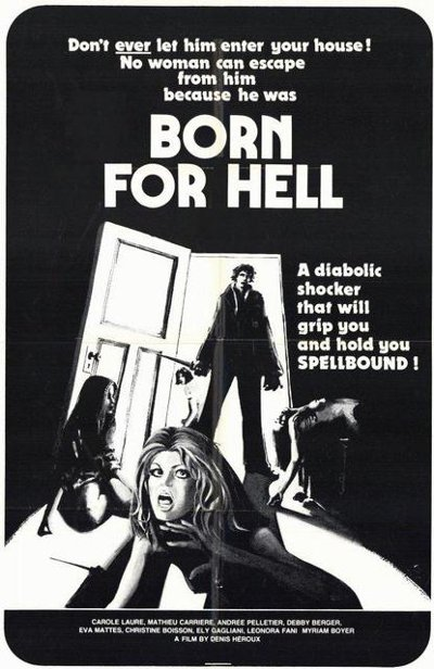 Affiche du film Born for Hell (réal. D. Héroux, 1976)