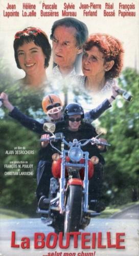 Bouteille, La – Film d'Alain Desrochers