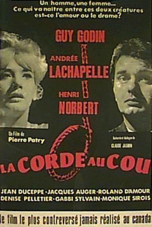 Affiche du film La corde au cou (source: collection Cinémathèque québécoise)