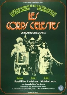 Corps célestes, Les – Film de Gilles Carle