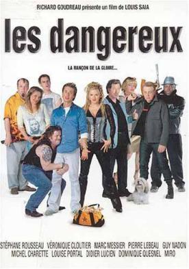 Dangereux, Les – Film de Louis Saïa