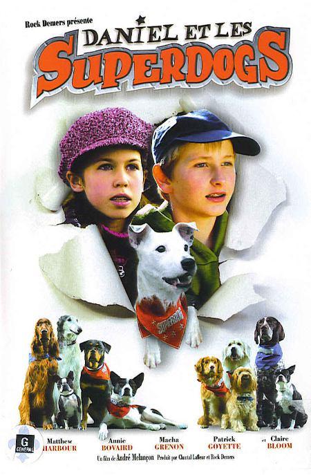 Pochette DVD québécoise de Daniel et les Superdogs (©Christal Films)