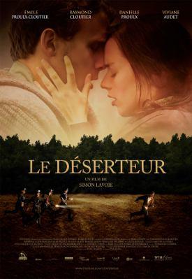 Affiche du film Le Déserteur de Simon Lavoie (2008, ©TVA Films)