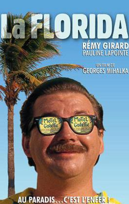 Florida, La – Film de George Mihalka