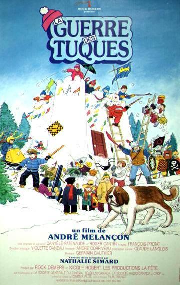 Affiche du film La guerre des tuques (1984, André Melançon, Productions La Fête)