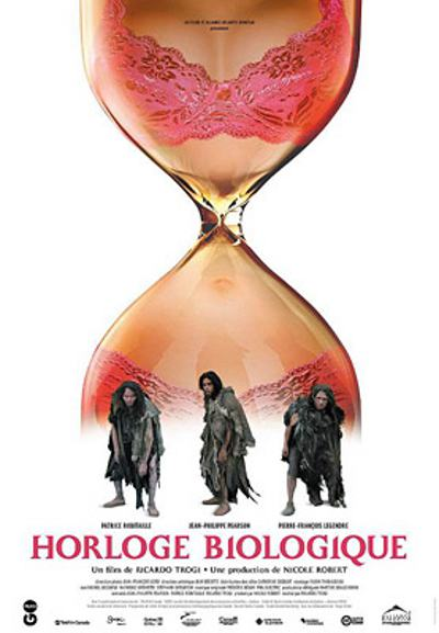 Affiche du film Horloge biologique (Ricardo Trogi, 2005, GO Films, Alliance))