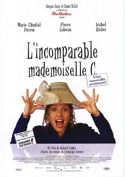 Affiche du film L'Incomparable Mademoiselle C. (Richard Ciupka, 2004 - Films Christal)