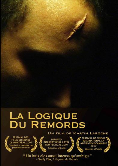 Affiche du film La logique du remords de Martin Laroche