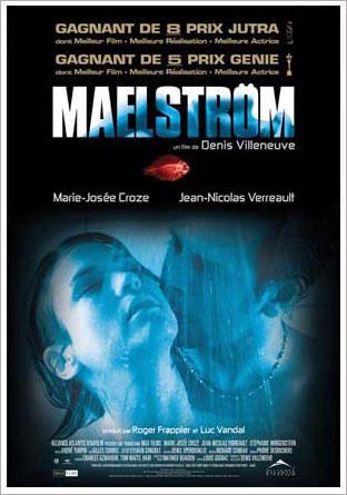 Affiche québécoise du film Maelström (Denis Villeneuve, 2000 - ©Alliance Vivafilm)