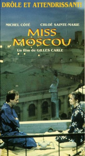 Miss Moscou – Film de Gilles Carle