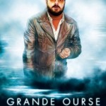 Affiche du film Grande Ourse la clé des possibles (version Daneau - 2009 - Point de Mire - Alliance Vivafilm)