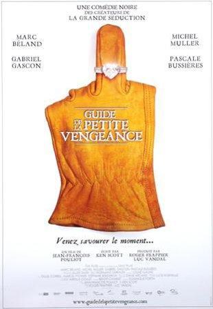 Affiche du film Guide de la petite vengeance (TVA Films)