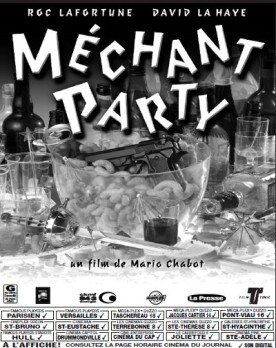 Méchant party – Film de Mario Chabot