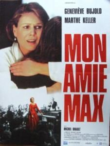 Affiche française du film Mon amie Max (Michel Brault, 1993)