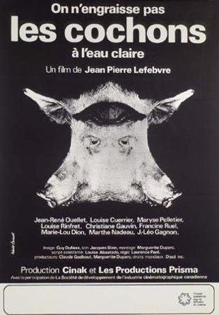 Affiche du film On n'engraisse pas les cochons à l'eau claire (Lefebvre, 1973 - Coll. Cinémathèque québécoise)