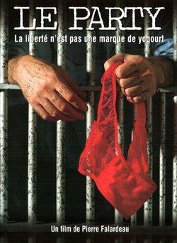 Party, Le – Film de Pierre Falardeau