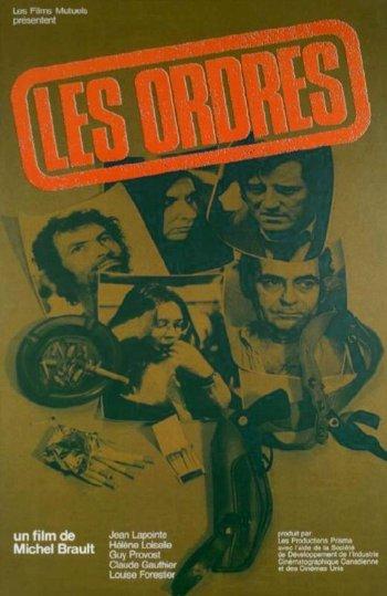 Affiche du film Les ordres (Michel Brault, 1974)