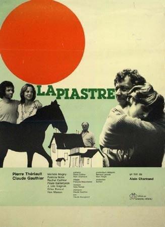 Affiche du film La piastre (Alain Chartrand, 1976 - Coll. Cinémathèque québécoise)