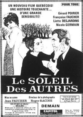 Soleil des autres, Le – Film de Jean Faucher