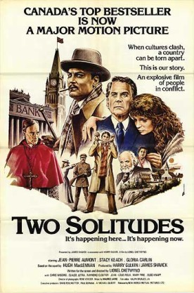 Two Solitudes – Film de Lionel Chetwynd