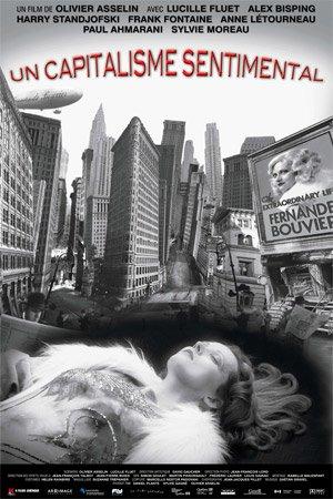 Affiche du film Un capitalisme sentimental (Asselin, 2008, Arrimage - K-Films)