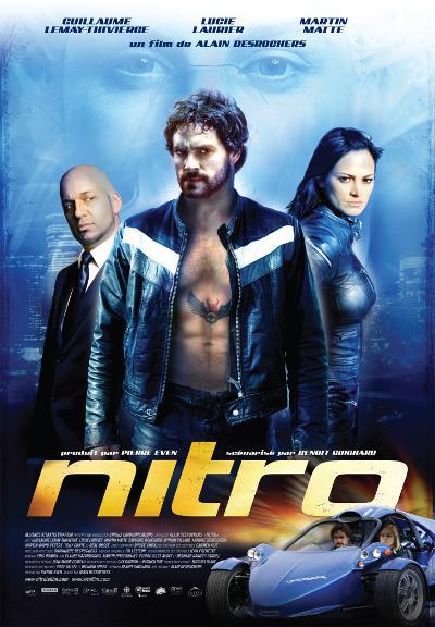 Affiche du film d'action québécois Nitro (2007, Desrochers - Alliance)
