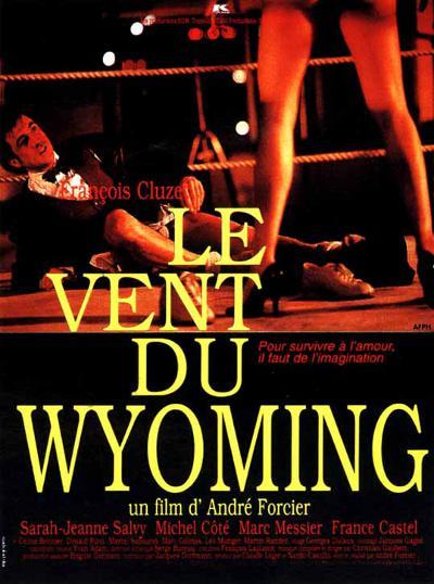 Affiche française du film Le vent du Wyoming (Forcier, 1994)