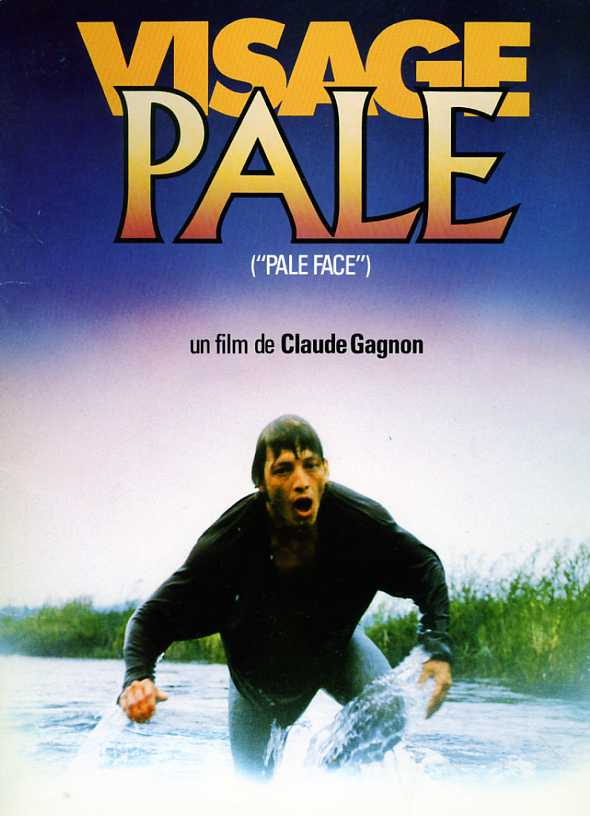 Visuel du film Visage pâle de Claude Gagnon (1985 - source image : collection personnelle)