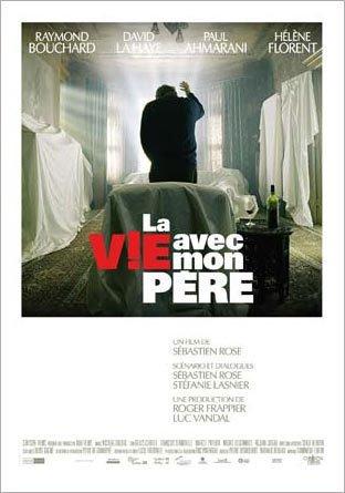 affiche du film La vie avec mon père (Sébastien Rose, 2005)