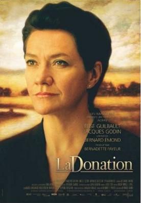 Donation, La – Film de Bernard Émond