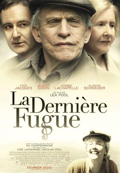 Affiche du film La dernière fugue de Léa Pool (2010, Films Séville)