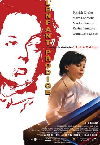 Affiche de L'Enfant prodige – Film de Luc Dionne (2010, Cinémaginaire, Alliance)