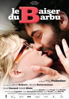 Baiser du barbu, Le – Film de Yves P. Pelletier