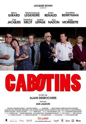 Affiche de la comédie Cabotins (DesRochers, 2010 - Christal)