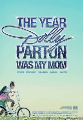 Year Dolly Parton Was My Mom, the – Film de Tara Johns