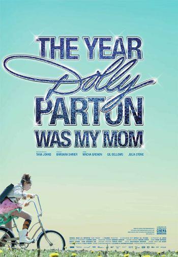 Affiche du film Year Dolly Parton Was My Mom de Tara Johns