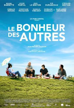 Bonheur des autres, Le – Film de Jean-Philippe Pearson